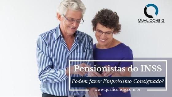 Sou Pensionista do INSS, posso fazer um empréstimo consignado?